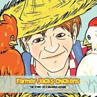 Farmer Jacks Chickens The Story of a Valuable Lesson 9781463468415 Hill Book