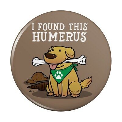 I Found This Humerus Bone Dog Humorous Rubber Non-Slip Jar Gripper Opener