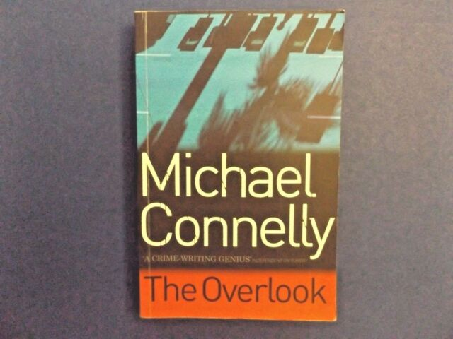 | @Oz |  THE OVERLOOK By Michael Connelly (2007), SC