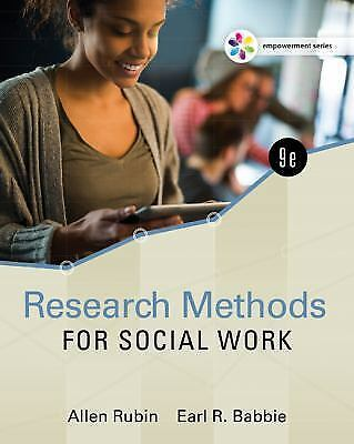 Empowerment Series: Research Methods For Social Work (9 Ed) ISBN 9781305633827 7