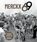 Merckx 69: Celebrating the World's Greatest Cyclist in His Finest Year by Jan Maes (Hardback, 2014)