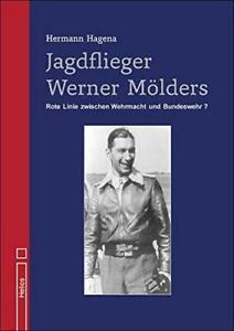 Jagdflieger-Werner-Moelders-Geschichte-Biografie-Jagdgeschwader-Bundeswehr-Buch