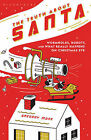 The Truth About Santa: Wormholes, Robots, and What Really Happens on Christmas Eve by Gregory Mone (Hardback, 2010)