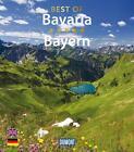 DuMont Bildband Best of Bavaria/Bayern von Daniela Schetar (2014, Gebundene Ausgabe)