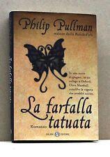 LA FARFALLA TATUATA - P. Pullman [Libro, Salalni editore]