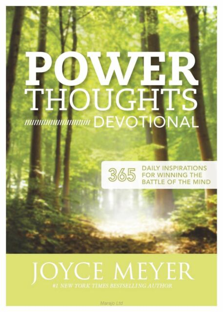 Meyer, Joyce, Power Thoughts Devotional: 365 daily inspirations for winning the