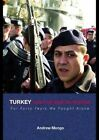 Turkey and the War on Terror: 'For Forty Years We Fought Alone' by Andrew Mango (Paperback, 2004)