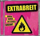 Hurra Hurra Die Schule brennt von Extrabreit (2013)