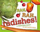 Rah, Rah, Radishes!: A Vegetable Chant by April Pulley Sayre (Hardback, 2011)