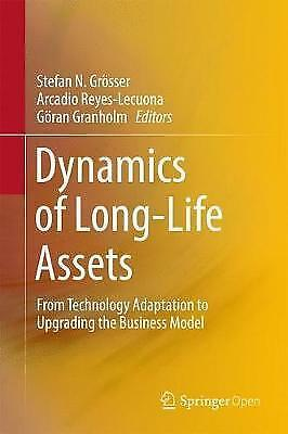 Dynamics of Long-Life Assets: From Technology Adaptation to Upgrading the...