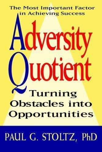 Adversity Quotient Turning Obstacles Into Opportunities By Paul G Stoltz 1997 Hardcover For Sale Online Ebay