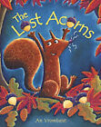 The Lost Acorns by An Vrombaut (Paperback, 2004)