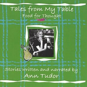 Ann Tudor - Tales from My Table: Food for Thought [New CD]