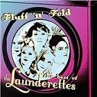 The Launderettes - Fluff 'n' Fold (The Best of the Launderettes, 2008)