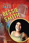 Bessie Smith by Kathleen Tracy (Hardback, 2012)