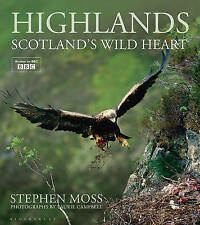 Highlands: Scotland's Wild Heart by Stephen Moss (Hardback, 2016)