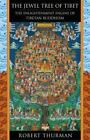 The Jewel Tree of Tibet : The Enlightenment Engine of Tibetan Buddhism by Robert Thurman (2005, Hardcover)