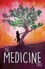 The Medicine Tree by C. D. Field (Hardback, 2015)