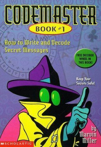 Codemaster: How to Write and Decode Secret Messages Vol. 1 by Marvin Miller...