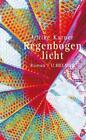Regenbogenlicht von Ulrike Karner (2011, Kunststoff-Einband)