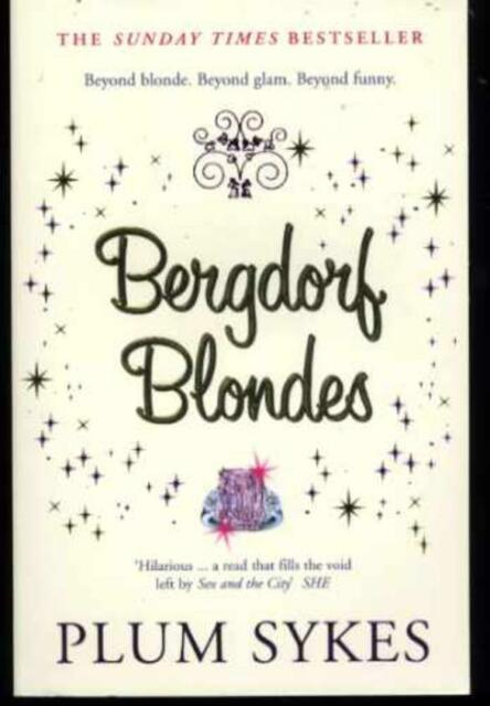 Bergdorf Blondes, Sykes, Plum