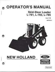 Details about New Holland L781 L783 L785 Skid Loader Operator's Manual  42078133 (early models