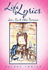 Life Lyrics: Love, Sex & Other Deviances by Melody Fowler (Paperback, 2011)