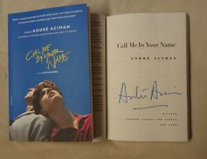 Details about Signed Book André Aciman Call Me by Your Name 2017 Paperback  Movie Andre CMBYN