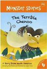 Terrible Chenoo: A Story from North America by Fran Parnell (Paperback, 2011)