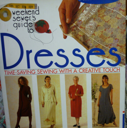 1 of 1 - The Weekend Sewer's Guide to Dresses by Kate Mathews (Hardback, 1998