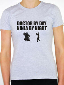 a346b8b344 DOCTOR BY DAY NINJA BY NIGHT - GP   Patients   Fun Themed Women s T ...