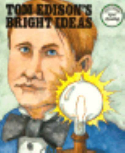 Tom Edison's Bright Idea by Jack Keller