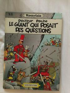 bd Wasterlain DOCTEUR POCHE 5 le géant qui posait des questions eo 1982