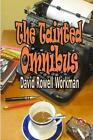 The Tainted Omnibus by David Rowell Workman 9781491024195 (paperback 2013)