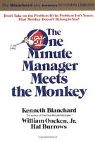 The One Minute Manager Meets The Monkey By Ken Blanchard, (paperback), Quill , N