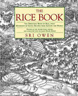 The Rice Book: The Definitive Book on Rice, with Hundreds of Exotic Recipes from Around the World by Sri Owen (Paperback / softback, 1993)