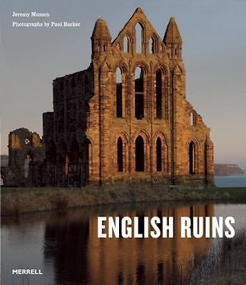 ENGLISH RUINS by Jeremy Musson (2011, Hardcover)