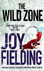The Wild Zone by Joy Fielding (Paperback, 2010)