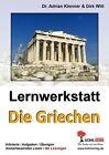 Lernwerkstatt - Die Griechen von Adrian Klenner und Dirk Witt (2006, Taschenbuch)