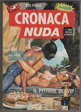 CRONACA NUDA N.21 DOPPIO SEQUESTRO ?... birago balzano andy warhol diaries diari