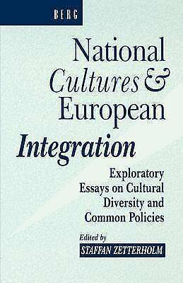 National Cultures and European Integration: Exploratory Essays on Cultural Diver