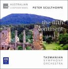 Peter Sculthorpe: The Fifth Continent (CD, May-2007, ABC Classics (not USA))