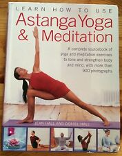 Learn How to Use Astanga Yoga & Meditation by Jean Hall and Doriel Hall