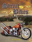 Street Bikes by Rachel Eagen (Paperback, 2007)