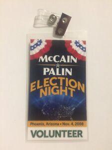 2008-John-McCain-amp-Sarah-Palin-Election-Night-Volunteer-Credential-Arizona-Pass