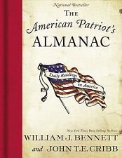 The American Patriot's Almanac : Daily Readings on America by John T. E., Jr....