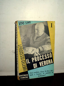 IL-PROCESSO-DI-VERONA-LIBRO-DI-LIVIO-GUIDOTTI-BENITO-MUSSOLINI-DUCE-DUX-CIANO