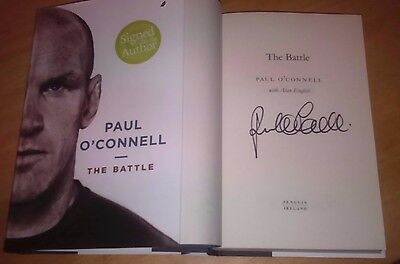 Paul O'Connell  - SIGNED - The Battle HB Book - NEW SIGNED Rugby Ireland Munster