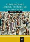 Contemporary School Counseling: Theory, Research, and Practice by Christopher A. Sink (Hardback, 2004)