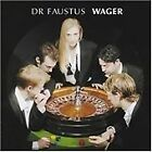 Dr. Faustus - Wager (2005)